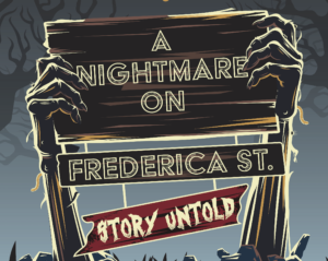 Nightmare on Frederica Street: Story Untold @ TWO Empress Theater  | Owensboro | Kentucky | United States